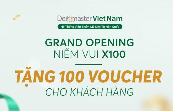 Grand Opening Dermaster Việt Nam - Niềm vui x100